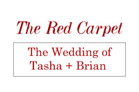 Tasha + Brian Red Carpet